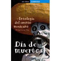 Dia De Muertos - Jorge Volpi / Debolsillo