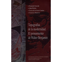 Dominik Finkelde Topografías De Modernidad Walter Benjamin.