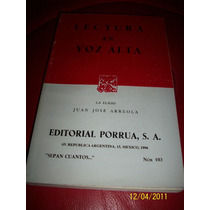 Juan José Arreola Lectura En Voz Alta 1996 Porrúa