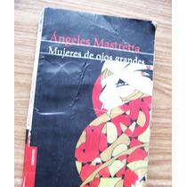Mujeres De Ojos Grandes-aut-ángeles Mastreta-edit-boocket