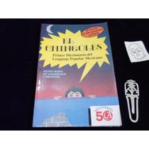 El Chingoles Diccionario Del Lenguaje Popular Mexicano Pedro