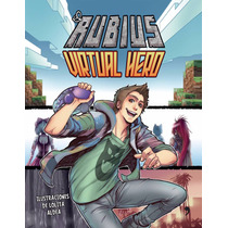 Virtual Hero ... Cómic De El Rubius Portada Dura