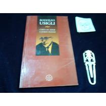 Cartas De Amor Y Otros Textos Rodolfo Usigli