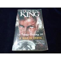 La Torre Oscura 4 La Bola De Cristal Stephen King