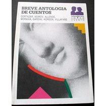 Breve Antología De Cuentos - Varios Autores - Sudamericana