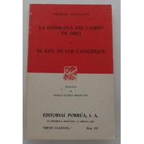 La Soberana Del Campo De Oro / El Rey De Los Cangrejos