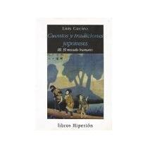 Libro Cuentos Y Tradiciones Japoneses Iii El Mundo Humano