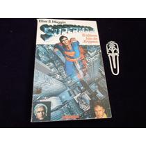 Super Man El Ultimo Hijo De Krypton Novela 1979 Elliot S. Ma