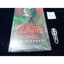 El Final Del Desastre Len Barnhart El Reino De Los Zombies