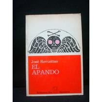José Revueltas, El Apando.
