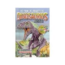 Libro Asi Eran Los Gigantescos Dinosaurios Jurasicos *cj