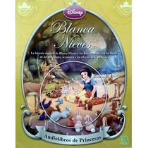 Blanca Nieves Cuento Con Audiolibro Princesas Disney