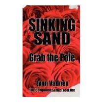 Libro Sinking Sand; Grab The Pole, Lynn Vadney