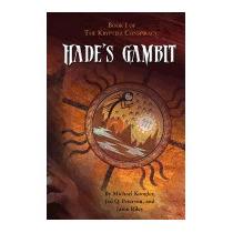 Hades Gambit: Book One Of The Krypteia, Michael Koogler