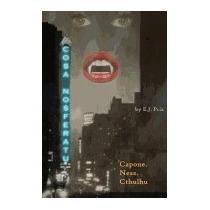 Cosa Nosferatu: Capone. Ness. The Undead., E J Priz