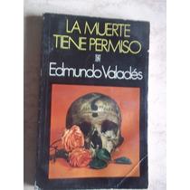 La Muerte Tiene Permiso, Edmundo Valades, Fce
