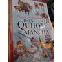 Don Quijote De La Mancha & Corazón Edmundo De Amicis