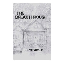 Breakthrough: A Melody Series Novel, Lyn Parker
