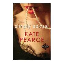 Simply Sexual, Kate Pearce