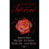 Noches De Baile En El Infierno Stphenie Meyer Ebook Pdf