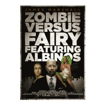 Zombie Versus Fairy Featuring Albinos (new), James Marshall
