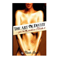 Art Of Deceit: Give Me The World, Or, Miss Fabiola Joseph