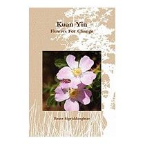 Kuan Yin, Beate Sigriddaughter