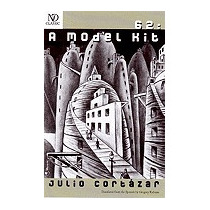 62: A Model Kit, Julio Cortazar