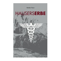 Hausers Erbe, Gunther Payer