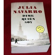 Libro - Dime Quien Soy (tell Me Who I Am) Julia Navarro