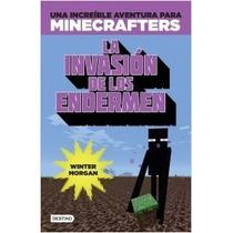 Libro Minecraft. La Invasión De Los Endermen - Winter Morgan
