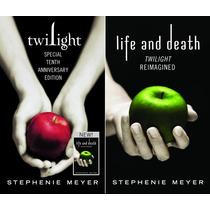 Twilight Saga Crepusculo Life And Death Nuevo 10 Aniversario