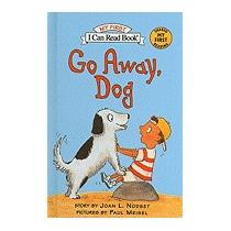 Go Away, Dog, Joan L Nodset
