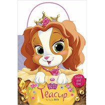 Libro Palace Pets: Teacup The Pup For Belle Disney
