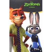Libro Disney Zootopia La Novela Oficial