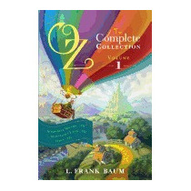 Oz, The Complete Collection, Volume 1: The, L Frank Baum