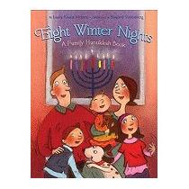 Eight Winter Nights: A Family Hanukkah, Laura Krauss Melmed