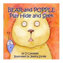 Bear And Popple Play Hide And Seek, D Campbell