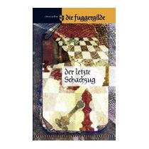 Die Fuggergilde - Band 1, Edmund Pelikan