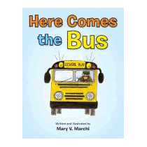 Here Comes The Bus, Mary V Marchi