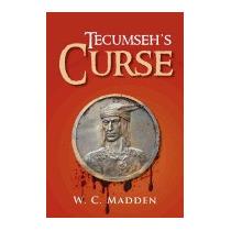 Tecumsehs Curse, W C Madden