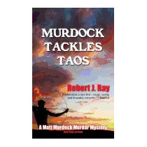 Murdock Tackles Taos, Robert J Ray
