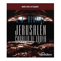 Libro Jerusalen: Caballo De Troya 1, J J Benitez