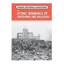 Atomic Bombings Of Hiroshima And Nagasaki, J Poolos