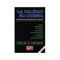 Libro La Calidad No Cuesta *cj
