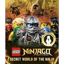 Lego Ninjago: Secret World Of The Ninja (lego Ninjago: Maste