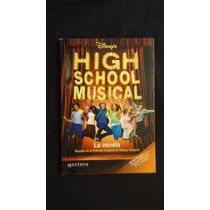 High School Muscial, La Novela, Disney