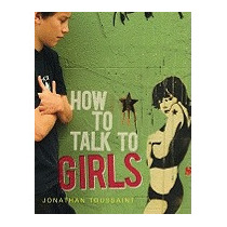 How To Talk To Girls, Jonathan Toussaint