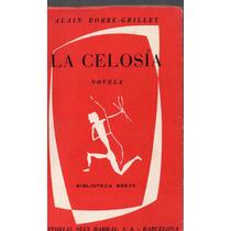 A. Robbe Grillet, La Celosía,ed. S. Barral, 1958,179 P. Esp.