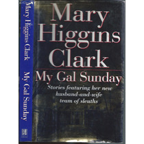 My Gal Sunday / Mary Higgins Clark Ingles